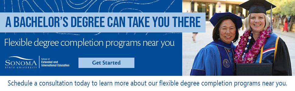 A BACHELOR'S DEGREE CAN TAKE YOU THERE. Flexible degree completion programs near you. Get Started. Schedule a consultation today to learn more about our flexible degree completion programs near you.